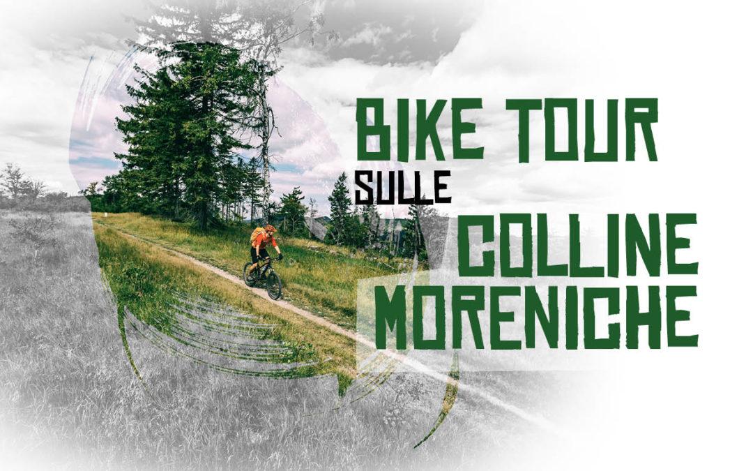 Bike Tour sulle colline moreniche